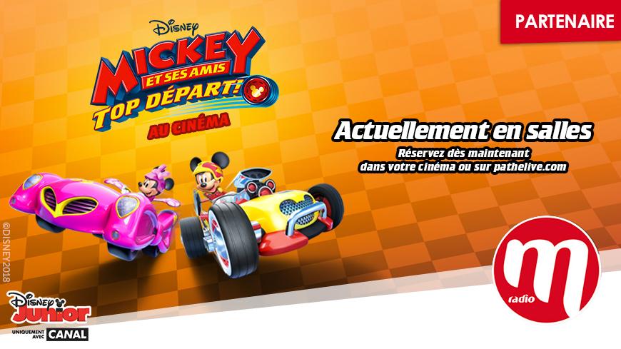 """Découvrez en famille """"Mickey et ses amis : Top Départ !"""" actuellement au cinéma avec M RADIO !"""