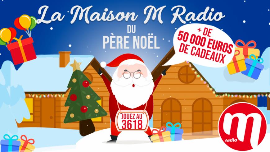 Entrez dans la maison M Radio du Père Noel