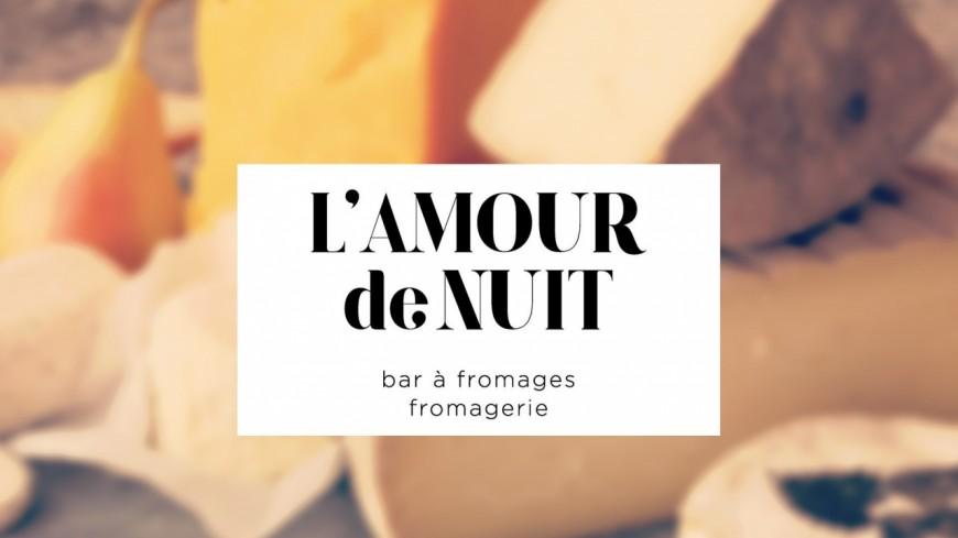 L'amour de nuit, pour l'amour du fromage !