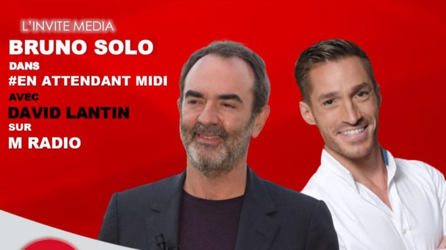 """Podcast En Attendant Midi """" L'Invité Média : Bruno Solo """" du 26 Mars"""