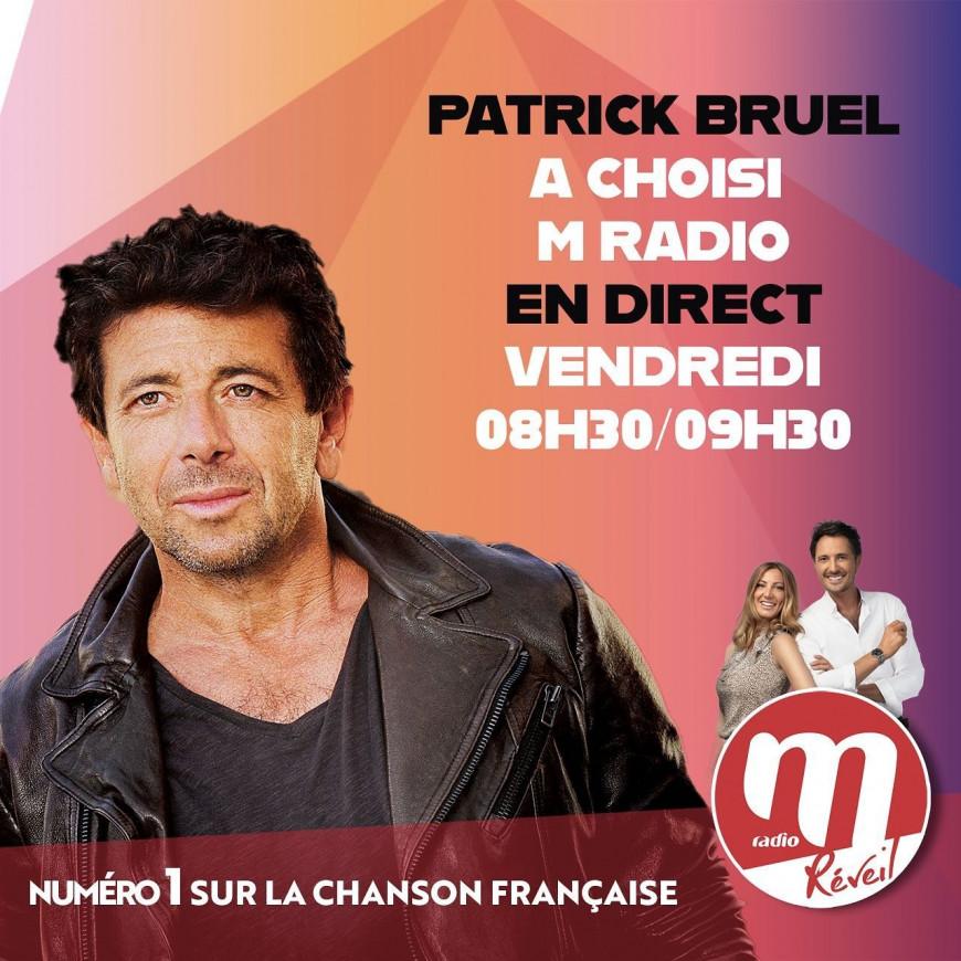 Patrick Bruel invité du M Radio Réveil