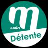 Ecouter M Radio - Détente en ligne
