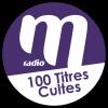 Ecouter M Radio - 100 titres cultes en ligne