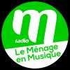 Ecouter M Radio - Le Ménage en musique en ligne