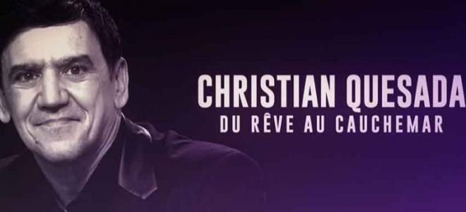 C8 annonce la diffusion d'un documentaire sur Christian Quesada !