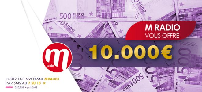 M Radio vous offre 10.000€
