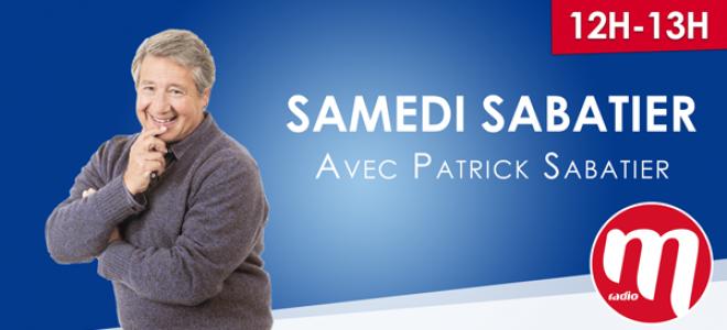 Samedi Sabatier avec Patrick Sabatier
