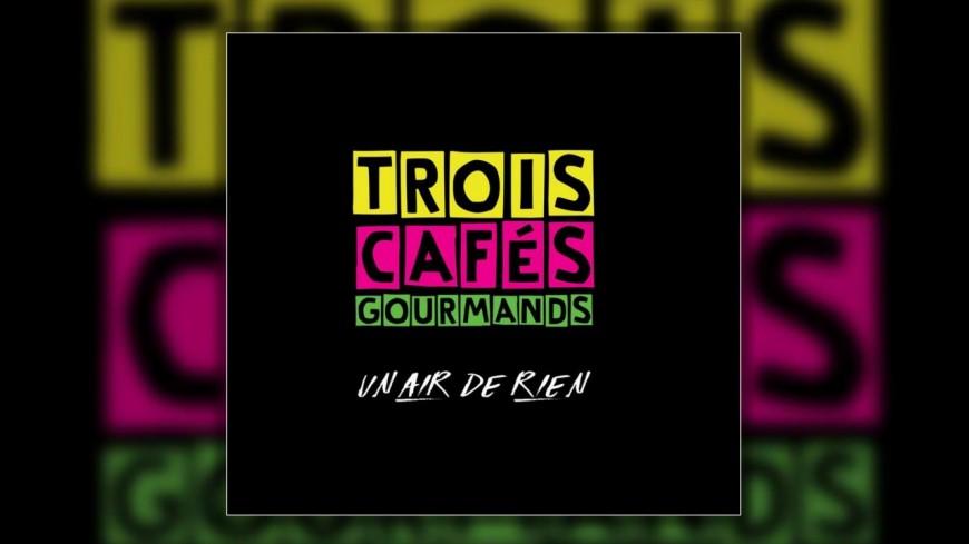 """Découvrez le nouveau clip de Trois Cafés Gourmands - """"Évidemment"""""""