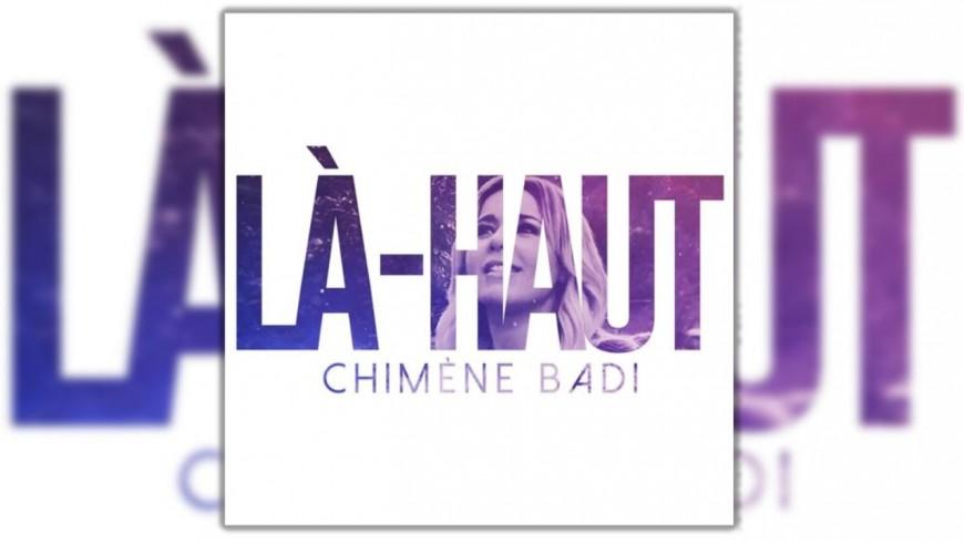 """Découvrez le nouveau clip de Chimène Badi - """"Là-haut"""""""