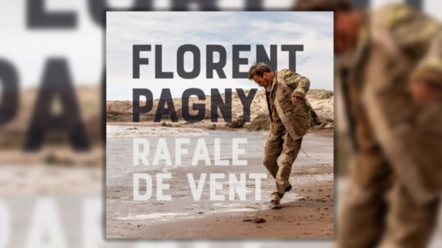 Découvrez le nouveau clip de Florent Pagny - Rafale de vent