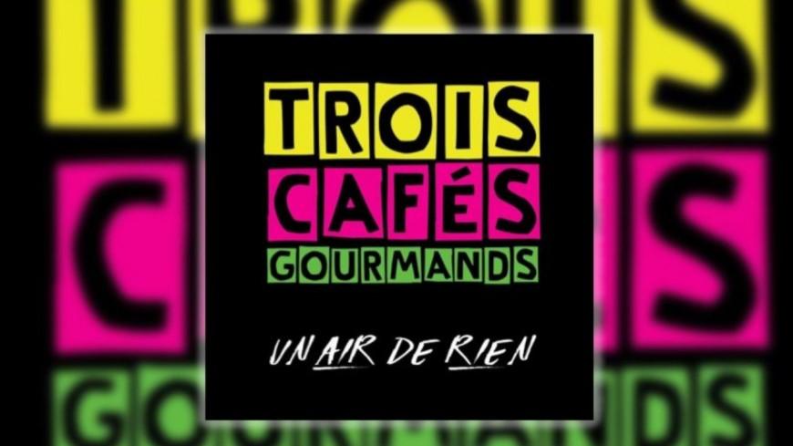 """Découvrez le nouveau clip de Trois Cafés Gourmands - """"Ainsi va la vie"""""""
