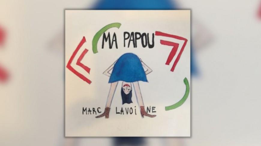 """Découvrez le nouveau clip de Marc Lavoine - """"Ma papou"""""""