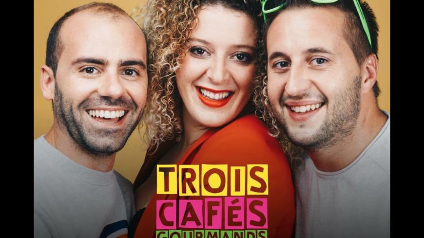 """Découvrez le nouveau clip de 3 Cafés Gourmands - """"A Nous"""""""