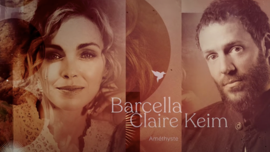 """Découvrez """"Améthyste"""", le duo entre Barcella et Claire Keim !"""