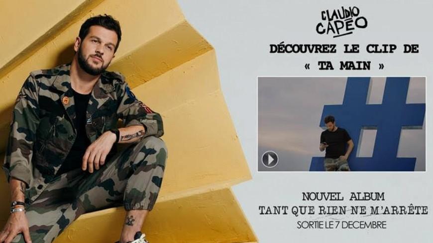 """Découvrez le clip """"Ta Main"""" de Claudio Capéo"""